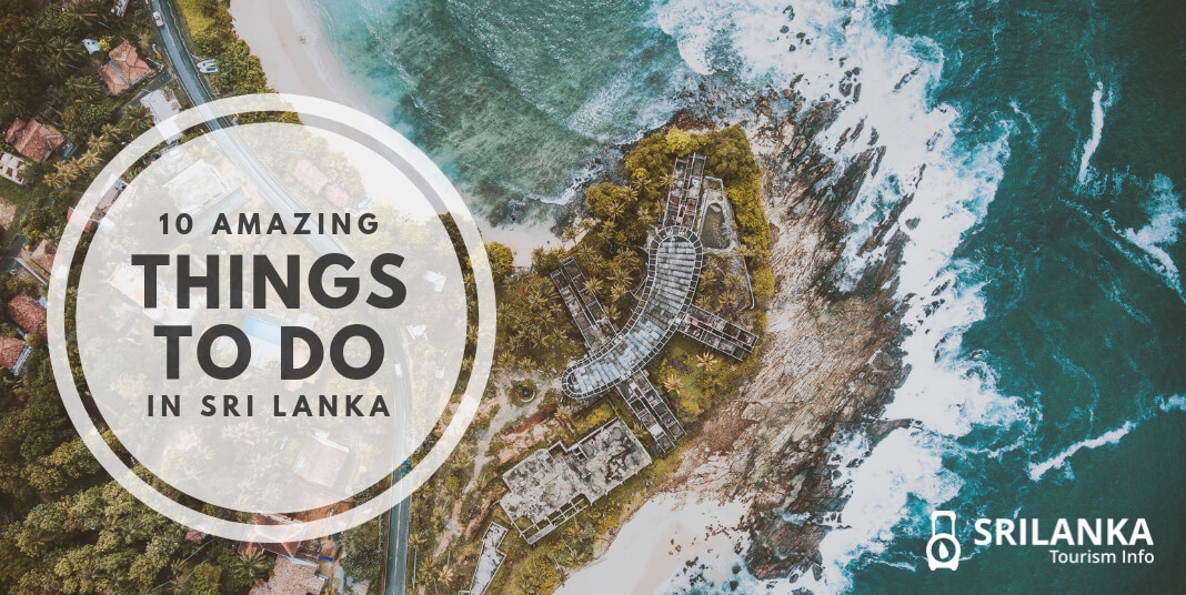 Amazing things to do in sri lanka